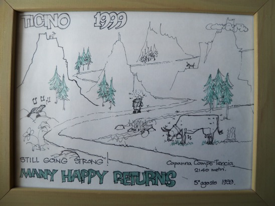 """The birthday card as described, with the caption """"Ticino 1999, Still going strong! Many happy returns, 5th August 1999"""""""